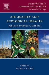 Air Quality and Ecological Impacts, 1st Edition,Allan Legge,ISBN9780080952017
