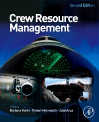 Crew Resource Management - 2nd Edition - ISBN: 9780123749468, 9780080959009