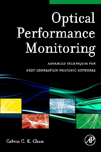 Optical Performance Monitoring, 1st Edition,Calvin Chan,ISBN9780080959177