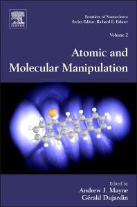 Atomic and Molecular Manipulation, 1st Edition,Andrew Mayne,Gérald Dujardin,ISBN9780080963556