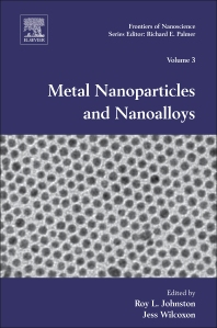 Metal Nanoparticles and Nanoalloys, 1st Edition,Roy Johnston,Jess Wilcoxon,ISBN9780080963570
