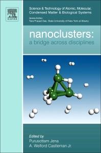 Nanoclusters, 1st Edition,Purusottam Jena,A. Castleman, Jr.,ISBN9780080964225