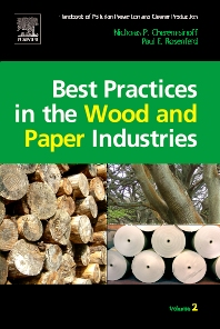 Handbook of Pollution Prevention and Cleaner Production Vol. 2: Best Practices in the Wood and Paper Industries - 1st Edition - ISBN: 9780080964461, 9781437778335