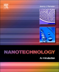 Nanotechnology, 1st Edition,Jeremy Ramsden,ISBN9780080964478