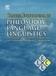Cover image for Concise Encyclopedia of Philosophy of Language and Linguistics