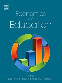 ECONOMICS OF EDUCATION, 1st Edition,Dominic J. Brewer,Patrick J. McEwan,ISBN9780080965307