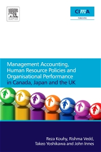 Cover image for Management Accounting, Human Resource Policies and Organisational Performance in Canada, Japan and the UK