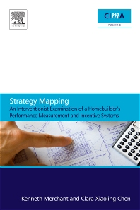 Cover image for Strategy Mapping: An Interventionist Examination of a Homebuilder's Performance Measurement and Incentive Systems