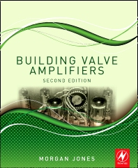 Building Valve Amplifiers, 2nd Edition,Morgan Jones,ISBN9780080966380