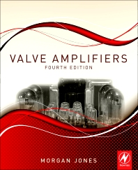 Valve Amplifiers, 4th Edition,Morgan Jones,ISBN9780080966403