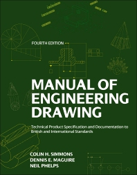 Manual of Engineering Drawing - 4th Edition - ISBN: 9780080966526, 9780080966533
