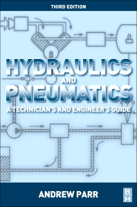 Hydraulics and Pneumatics, 3rd Edition,Andrew Parr,ISBN9780080966748
