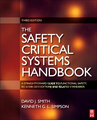 Safety Critical Systems Handbook, 1st Edition,David Smith,Kenneth Simpson,ISBN9780080967820