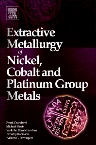 Extractive Metallurgy of Nickel, Cobalt and Platinum Group Metals, 1st Edition,Frank Crundwell,Michael Moats,Venkoba Ramachandran,Timothy Robinson,W. G. Davenport,ISBN9780080968100
