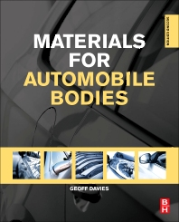 Materials for Automobile Bodies, 2nd Edition,Geoffrey Davies,ISBN9780080969794