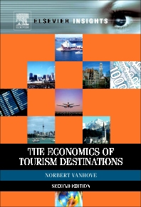 The Economics of Tourism Destinations - 2nd Edition - ISBN: 9780080969961