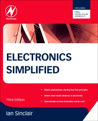 Electronics Simplified, 3rd Edition,Ian Sinclair,ISBN9780080970639