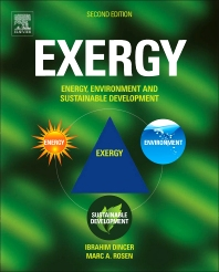 EXERGY, 2nd Edition,Ibrahim Dincer,Marc A. Rosen,ISBN9780080970899