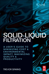 Solid-Liquid Filtration - 1st Edition - ISBN: 9780080971148, 9780080971155