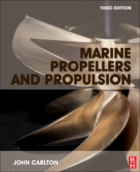 Marine Propellers and Propulsion, 3rd Edition,John Carlton,ISBN9780080971230