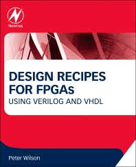 Design Recipes for FPGAs, 2nd Edition,Peter Wilson,ISBN9780080971292