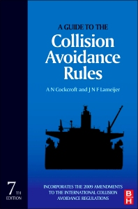 A Guide to the Collision Avoidance Rules - 7th Edition - ISBN: 9780080971704, 9780080971711