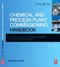 Chemical and Process Plant Commissioning Handbook - 1st Edition - ISBN: 9780080971742, 9780080971759