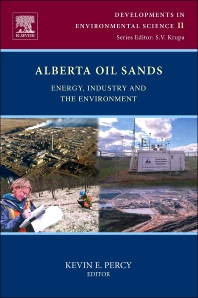 Alberta Oil Sands, 1st Edition,Kevin Percy,ISBN9780080977607