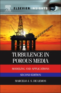 Turbulence in Porous Media, 2nd Edition,Marcelo de Lemos,ISBN9780080982410