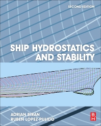 Ship Hydrostatics and Stability, 2nd Edition,Adrian Biran,Ruben Lopez Pulido,ISBN9780080982878