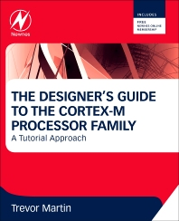 The Designer's Guide to the Cortex-M Processor Family - 1st Edition - ISBN: 9780080982960, 9780080982991