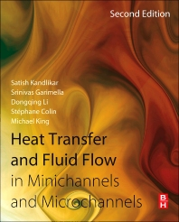 Heat Transfer and Fluid Flow in Minichannels and Microchannels - 2nd Edition - ISBN: 9780080983462, 9780080983516