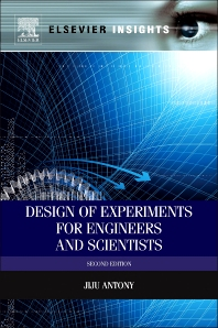 Design of Experiments for Engineers and Scientists, 2nd Edition,Jiju Antony,ISBN9780080994178