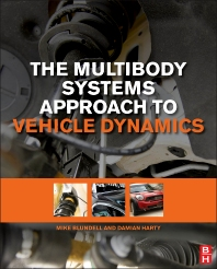 The Multibody Systems Approach to Vehicle Dynamics, 2nd Edition,Michael Blundell,Damian Harty,ISBN9780080994253
