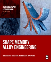 Shape Memory Alloy Engineering - 1st Edition - ISBN: 9780080999203, 9780080999210