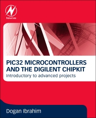 Cover image for PIC32 Microcontrollers and the Digilent Chipkit