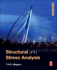 Structural and Stress Analysis - 3rd Edition - ISBN: 9780080999364, 9780080999371