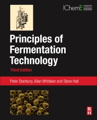 Principles of Fermentation Technology, 3rd Edition,Peter Stanbury,Allan Whitaker,Stephen Hall,ISBN9780080999531