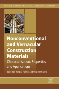 Nonconventional and Vernacular Construction Materials - 1st Edition - ISBN: 9780081000380, 9780081000557