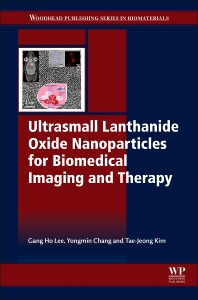 Cover image for Ultrasmall Lanthanide Oxide Nanoparticles for Biomedical Imaging and Therapy