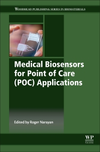 Cover image for Medical Biosensors for Point of Care (POC) Applications