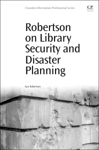 Cover image for Robertson on Library Security and Disaster Planning