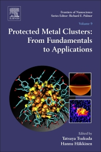 Cover image for Protected Metal Clusters: From Fundamentals to Applications