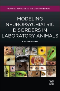Cover image for Modeling Neuropsychiatric Disorders in Laboratory Animals