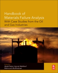 Cover image for Handbook of Materials Failure Analysis with Case Studies from the Oil and Gas Industry