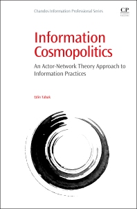 Information Cosmopolitics - 1st Edition - ISBN: 9780081001219, 9780081001288