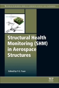 Cover image for Structural Health Monitoring (SHM) in Aerospace Structures