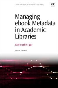 Cover image for Managing eBook Metadata in Academic Libraries