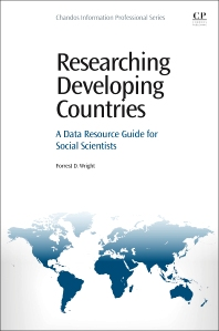 Researching Developing Countries - 1st Edition - ISBN: 9780081001561, 9780081002179
