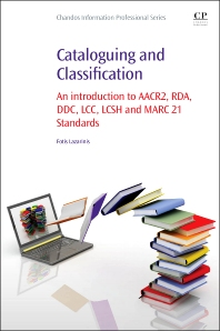 Cataloguing and Classification - 1st Edition - ISBN: 9780081001615, 9780081001899